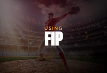Использование FIP для размещения лучших ставок на бейсбол